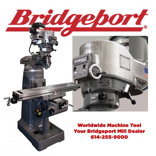 New Bridgeport mill models for sale at Worldwide Machine Tool. New Bridgeport Mill price